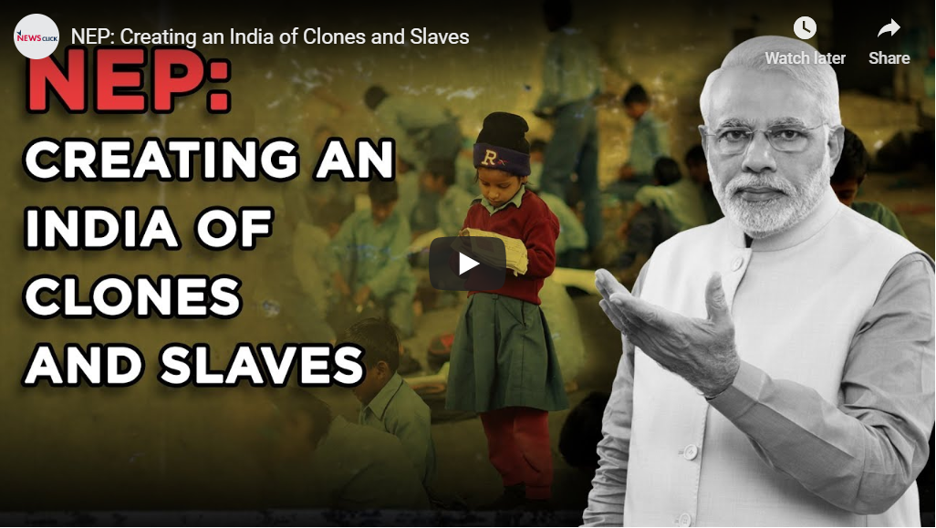 NEP: Creating an India of Clones and Slaves