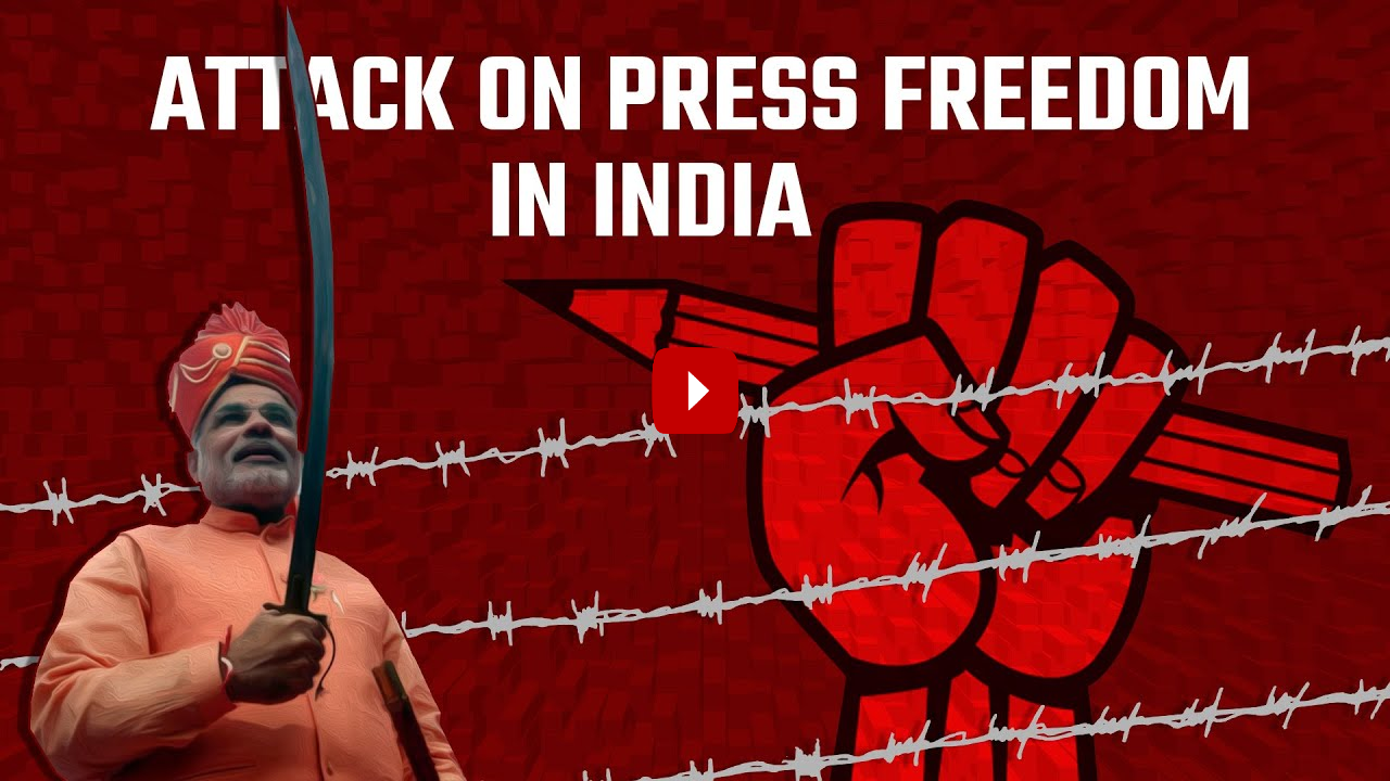 India's mounting attacks on press freedom