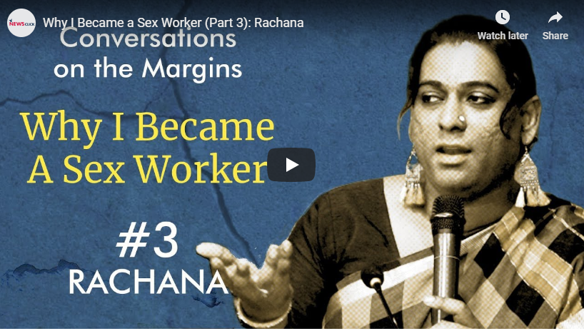 Why I Became a Sex Worker (Part 3): Rachana