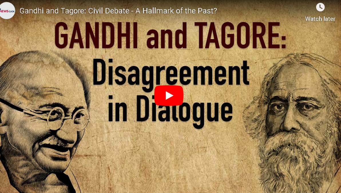 Gandhi and Tagore: Civil Debate - A Hallmark of the Past?