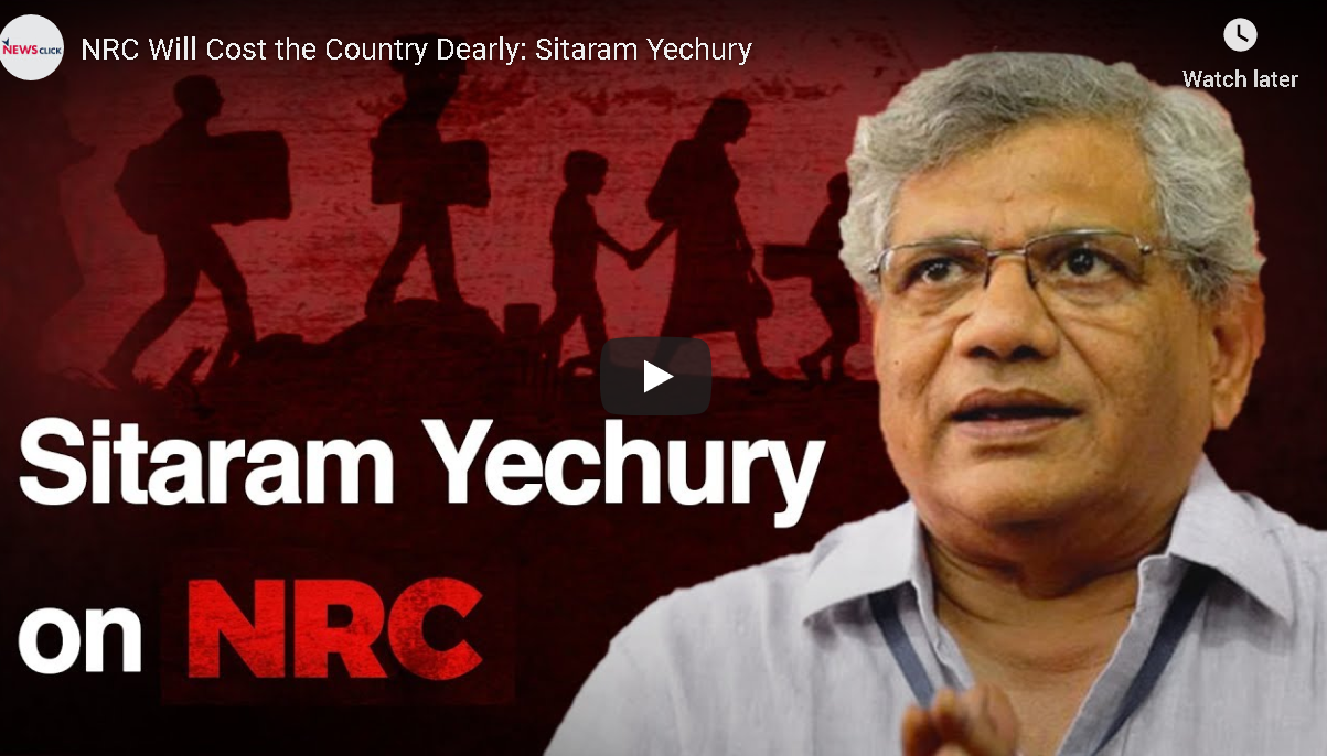 NRC Will Cost the Country Dearly: Sitaram Yechury